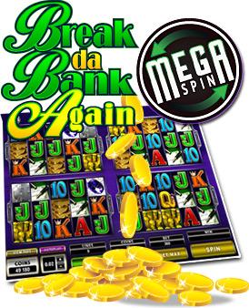 All Slots Casino :: Mega Spin Break da Bank Again slot game - PLAY NOW!