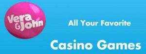 Vera & John Online Casino :: PLAY NOW!