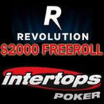 Intertops Poker :: $2000 Revolution Freeroll Tournament - PLAY NOW!