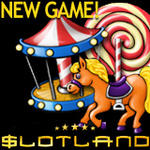 Slotland's New CARNIVAL Slots Game - PLAY NOW!