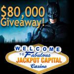 Jackpot Capital Casino :: $80,000 Dark Knight Casino Bonus Giveaway
