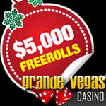 Grande Vegas Casino $5000 Holiday Slots Freerolls (US Players Welcome!)