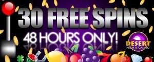 30 FREE SPINS at Desert Nights Casino - 48 HOURS ONLY!