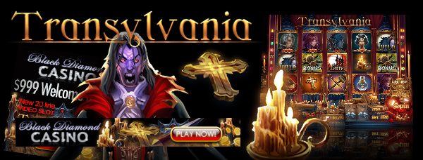 Black Diamond Casino :: Transylvania - New 5 Reel Video Slot :: PLAY NOW!