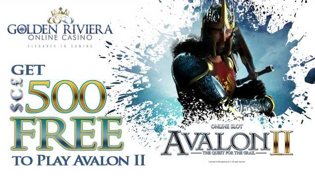 Golden Riviera Casino :: Get £/€/$500 free to play Avalon II: The Quest for the Grail