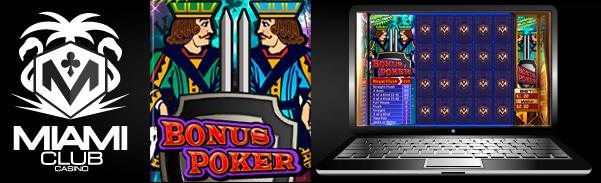 Miami Club Casino :: New Game: Multi-Hand Bonus Poker – PLAY NOW!