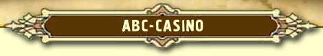 ABC-Casino :: Casino Review :: Online Casino Guide :: ABC casino directory